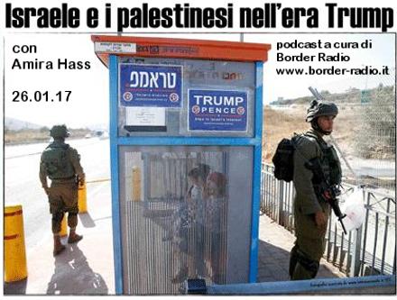 """Incontro con Amira Hass: """"Israele e i palestinesi nell'era Trump"""" 26/01/17 – con Border Radio"""